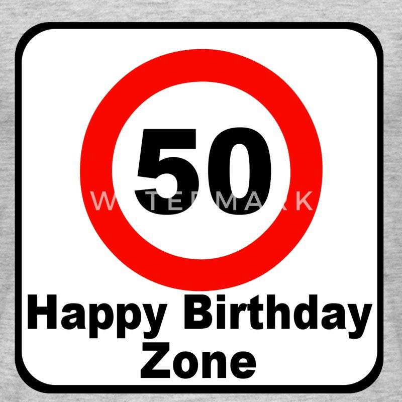 50 happy birthday zone t shirt spreadshirt