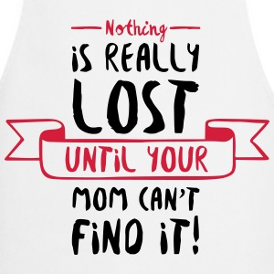 Nothing is Lost Until Mom Can not Find it (2015)  Aprons - Cooking Apron