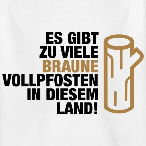 There are too many brown Vollpfosten! (2015) Shirts - Teenage T-shirt