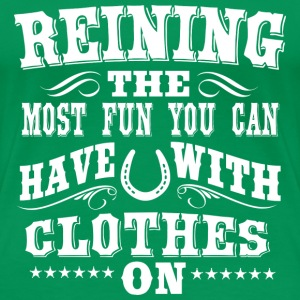 Reining - Fun  T-Shirts - Frauen Premium T-Shirt