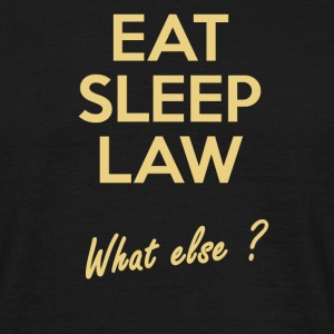 Eat Sleep Law - T-shirt Homme