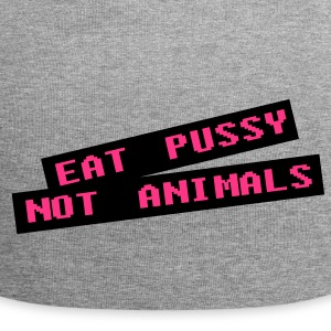 Eat pussy not animal - Vegan Caps & Hats - Jersey Beanie