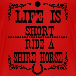 Life is short - Shire Horse T-shirts - Premium-T-shirt barn