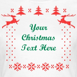 Your Xmas Text Here T-Shirts - Women's T-Shirt