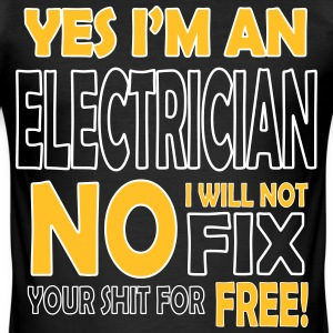 Electrician - I will not fix your shit for free T-Shirts - Männer Slim Fit T-Shirt