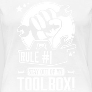 Rule #1: stay out of my toolbox T-Shirts - Women's Premium T-Shirt