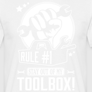 Rule #1: stay out of my toolbox T-shirts - Mannen T-shirt