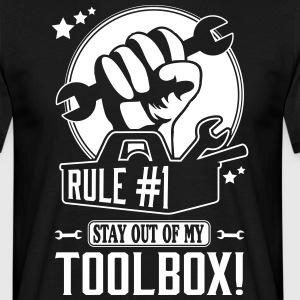 Rule #1: stay out of my toolbox T-Shirts - Männer T-Shirt