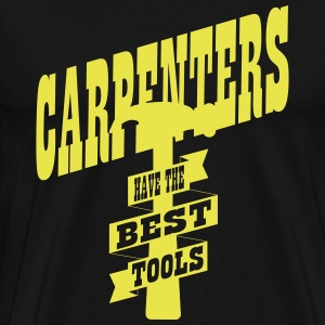 Carpenters have the best tools T-skjorter - Premium T-skjorte for menn