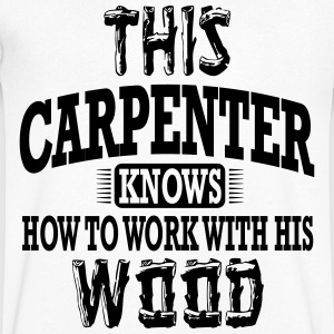 this carpenter knows how to work with his wood T-shirts - Herre T-shirt med V-udskæring