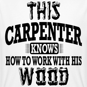 this carpenter knows how to work with his wood T-shirts - Organic mænd