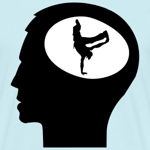 Only Breakdance On My Mind T-shirts - T-shirt herr