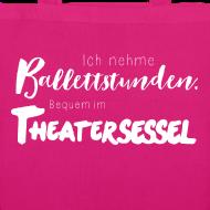 Motiv ~ Ich nehme Ballettstunden ...