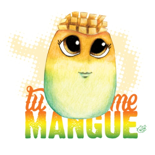 Tu me Mangue