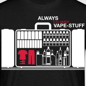 Too Much Vape-Stuff ...  T-Shirt - Herre-T-shirt