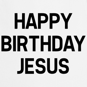HAPPY BIRTHDAY JESUS Tabliers - Tablier de cuisine