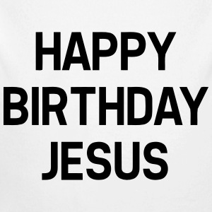 HAPPY BIRTHDAY JESUS Baby body - Baby bio-rompertje met lange mouwen