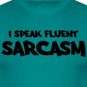I speak fluent sarcasm Tee shirts - T-shirt Homme