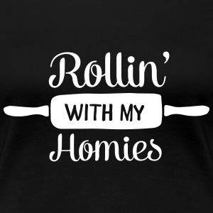 Rollin' With My Homies T-Shirts - Women's Premium T-Shirt