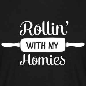 Rollin' With My Homies T-Shirts - Men's T-Shirt