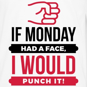 If Monday Had a Face, I'd Punch it! (2015) Langarmshirts - Männer Premium Langarmshirt