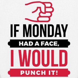 If Monday Had a Face, I d punch it! (2015) Bags & Backpacks - EarthPositive Tote Bag