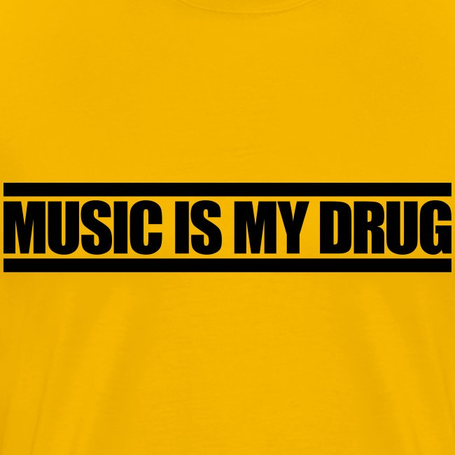 Musik Is my Drug