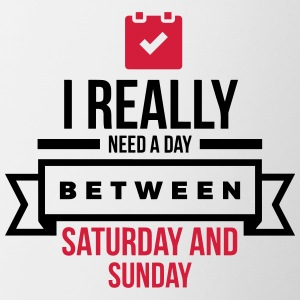 I Need A Day Between Saturday Mugs & Drinkware - Contrasting Mug