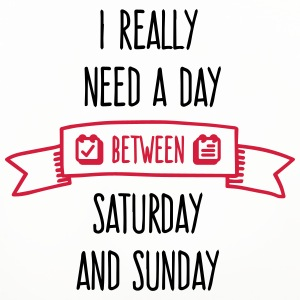 I Need A Day Between Saturday Mugs & Drinkware - Coasters (set of 4)