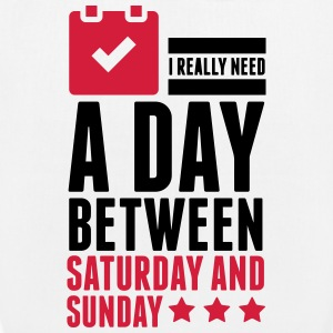 I Need A Day Between Saturday Bags & Backpacks - EarthPositive Tote Bag