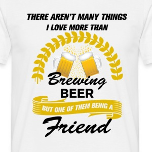 This friend Loves Brewing Beer T-Shirts - Men's T-Shirt