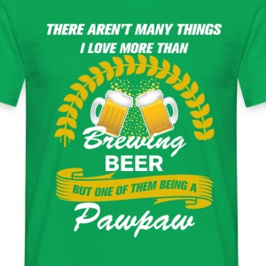 This Pawpaw Loves Brewing Beer T-Shirts - Men's T-Shirt