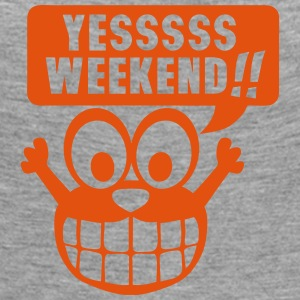 yes yessss weekend citation smiley Manches longues - T-shirt manches longues Premium Femme