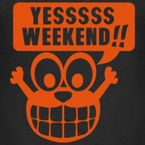 yes yessss weekend citation smiley Tee shirts - Tee shirt près du corps Homme
