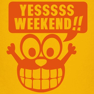 yes yessss weekend citation smiley Tee shirts - T-shirt Premium Ado