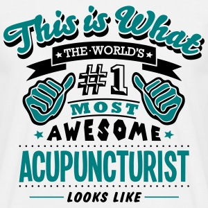 acupuncturist world no1 most awesome cop - Men's T-Shirt