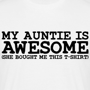my auntie is awesome - Men's T-Shirt