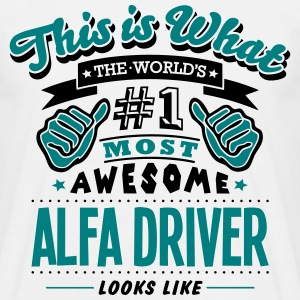 AWESOME ALFA DRIVER - Men's T-Shirt
