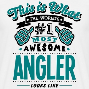angler world no1 most awesome - Men's T-Shirt