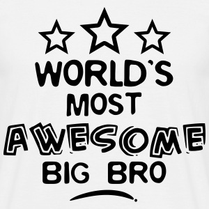 worlds most awesome big bro - Men's T-Shirt