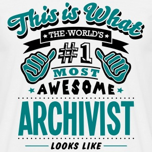archivist world no1 most awesome - Men's T-Shirt