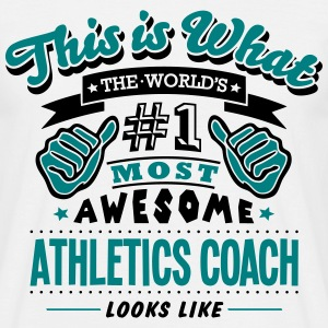 athletics coach world no1 most awesome c - Men's T-Shirt
