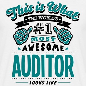auditor world no1 most awesome - Men's T-Shirt