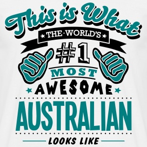 australian world no1 most awesome - Men's T-Shirt