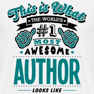 author world no1 most awesome - Men's T-Shirt