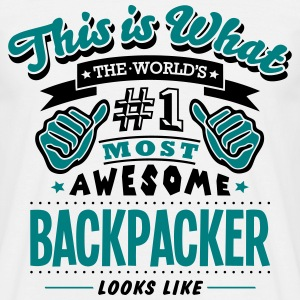 backpacker world no1 most awesome - Men's T-Shirt