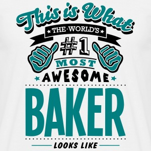 baker world no1 most awesome - Men's T-Shirt