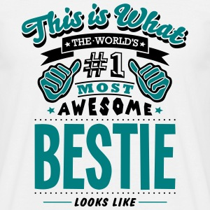 bestie world no1 most awesome - Men's T-Shirt