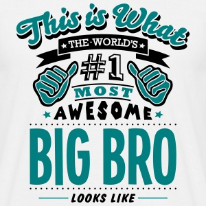 big bro world no1 most awesome - Men's T-Shirt