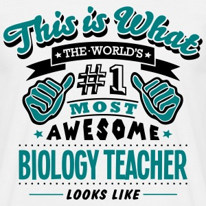 biology teacher world no1 most awesome c - Men's T-Shirt